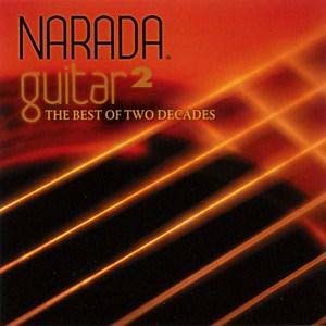 《吉他圣经2》(Narada Guitar 2 - The Best of Two Decades)